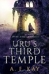 Uru's Third Temple: A Fantasy LitRPG Adventure (Divine Apostasy Book 3) Kindle Edition