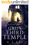 Uru's Third Temple: A Fantasy LitRPG Adventure (Divine Apostasy Book 3)