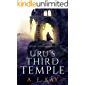 Uru's Third Temple: A Fantasy LitRPG Adventure (Divine Apostasy Book 3)