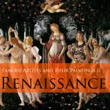 Famous Artists and Their Paintings II - Renaissance