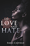 Of Love and Hate