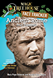 Ancient Rome and Pompeii: A Nonfiction Companion to Magic Tree House #13: Vacation Under the Volcano (Magic Tree House (R) Fact Tracker)