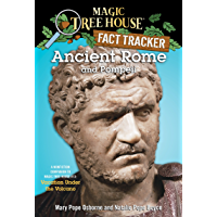 Ancient Rome and Pompeii: A Nonfiction Companion to Magic Tree House #13: Vacation Under the Volcano (Magic Tree House: Fact Trekker Book 14)