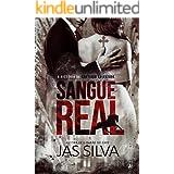 Sangue Real: (LIVRO ÚNICO) (Portuguese Edition)