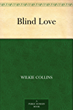 Blind Love (English Edition)