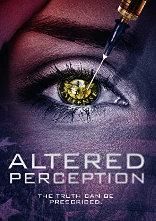 altered perception 2017 full movie