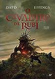 O cavaleiro de rubi (Trilogia Elenium Livro 2)