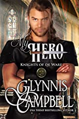 My Hero (Knights of de Ware Book 3) Kindle Edition