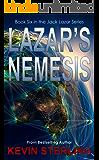 Lazar's Nemesis (Jack Lazar Series Book 6)