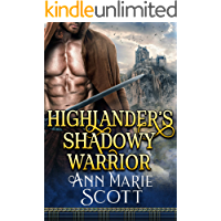 Highlander's Shadowy Warrior: A Steamy Scottish Medieval Historical Romance (Highland Tales of Shadows Book 2)