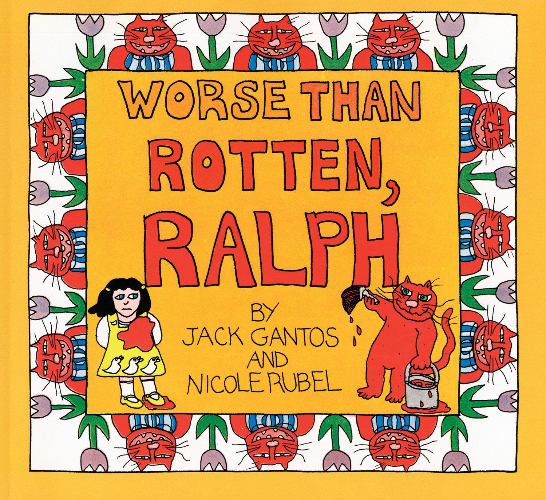 Worse Than Rotten, Ralph (turtleback School & Library Binding Edition):  Jack Gantos, Nicole Rubel: 9780808590958: Amazon: Books