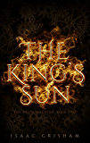 The King's Sun: The Brass Machine: Book One