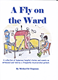A Fly on the Ward