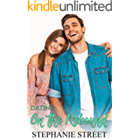 Dating: On the Rebound: Eastridge Heights Basketball Players Book 2