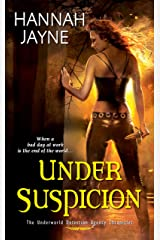 Under Suspicion (Underworld Detection Agency Book 3)