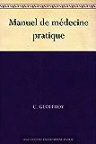 Manuel de médecine pratique