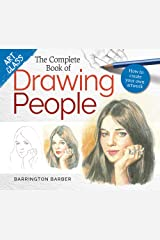 Art Class: The Complete Book of Drawing People: How to create your own artwork Kindle Edition