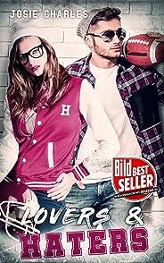 LOVERS & HATERS: College-Liebesroman (Die Princeton-College-Reihe 1) (German Edition)