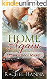 Home Again: A Whiskey Ridge Romance