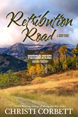 Retribution Road: Western Short Story (Whitcomb Springs)