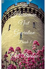 The Horsemen: Next Generation Book 1 Kindle Edition
