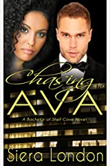 Chasing Ava (Revised): A Bachelor of Shell Cove Novel (The Bachelors of Shell Cove Book 1) Kindle Edition