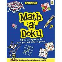 Math-a-Doku (Fun with Maths)
