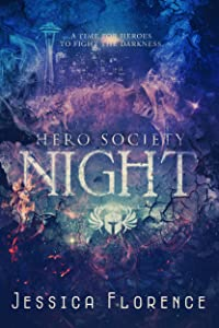 Night (Hero Society  Book 4)