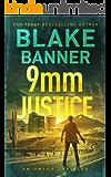 9mm Justice - An Omega Thriller (Omega Series Book 12)