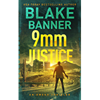 9mm Justice - An Omega Thriller (Omega Series Book 12) (English Edition)