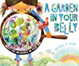 A Garden in Your Belly: Meet the Microbes in Your Gut