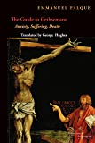 The Guide to Gethsemane: Anxiety, Suffering, Death (Perspectives in Continental Philosophy)