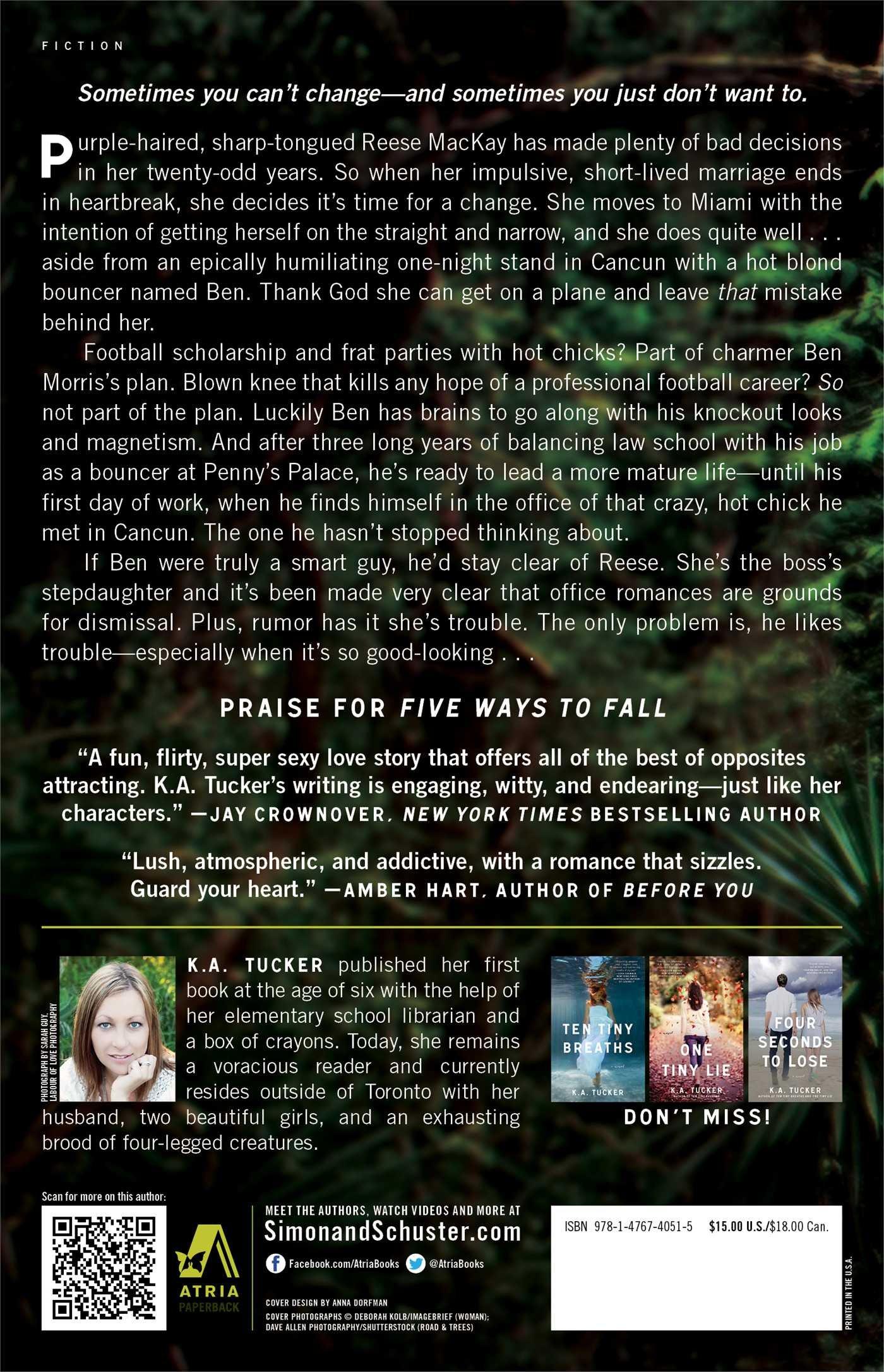 Five Ways To Fall: A Novel (the Ten Tiny Breaths Series): Ka Tucker:  9781476740515: Amazon: Books