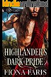 Highlander's Dark Pride: Scottish Medieval Highlander Romance (Dark Highlander Tales Book 1)