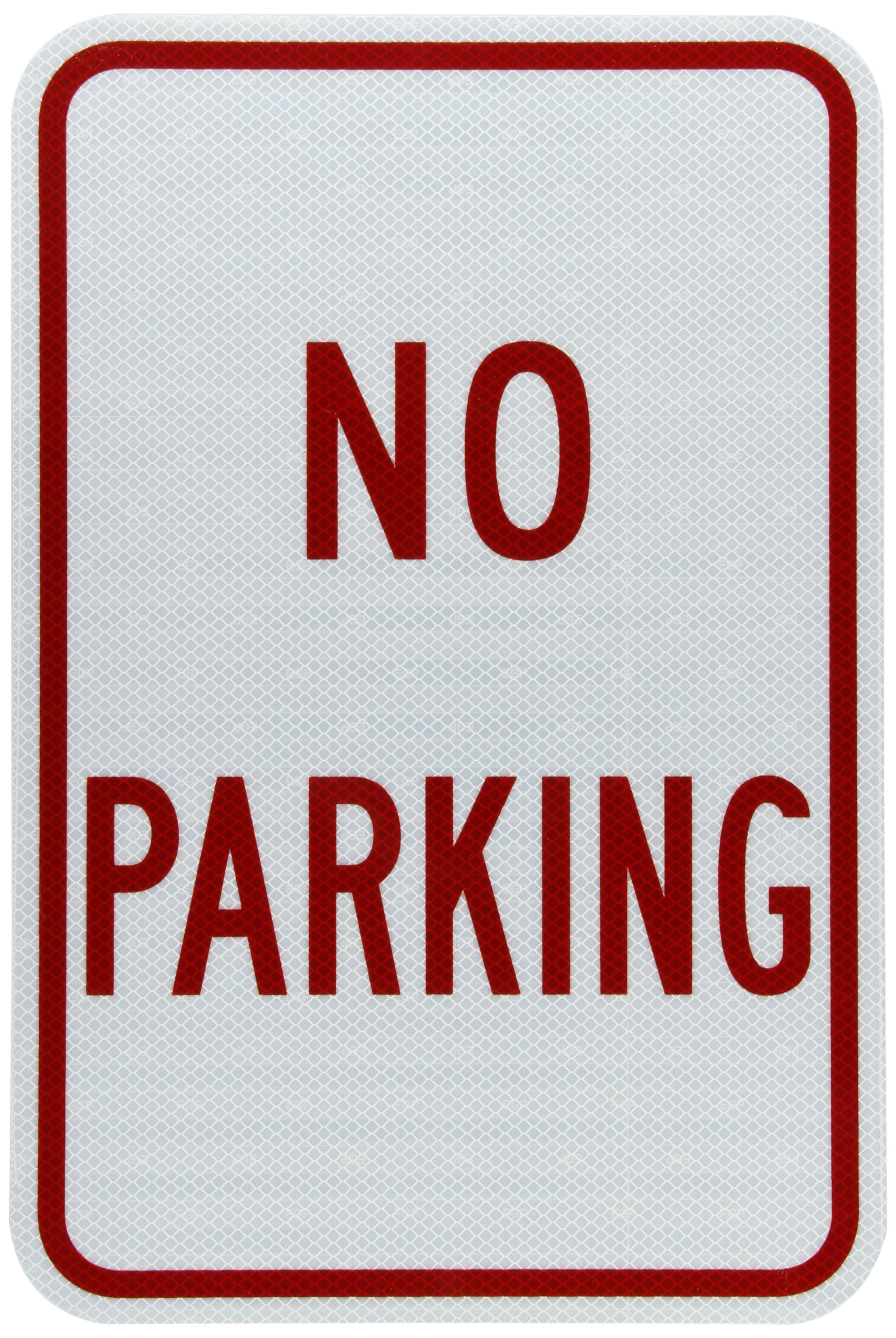 Tapco R8-3A Engineer Grade Prismatic Rectangular Standard Traffic Sign, Legend ''NO PARKING'', 12'' Width x 18'' Height, Aluminum, Red on White