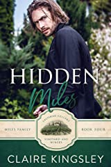 Hidden Miles: A Wounded Hero Romance (The Miles Family Book 4) Kindle Edition