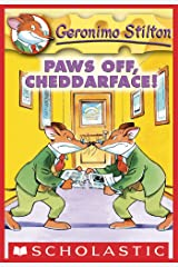 Geronimo Stilton #6: Paws Off, Cheddarface! Kindle Edition