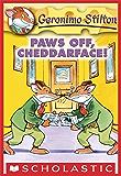 Geronimo Stilton #6: Paws Off, Cheddarface!
