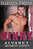Vinny: Alvarez Security Series