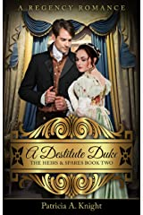 A Destitute Duke (The Heirs & Spares Book 2) Kindle Edition