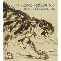 Delacroix Drawings - The Karen B. Cohen Collection