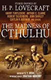 The Madness of Cthulhu Anthology (Volume One): 1