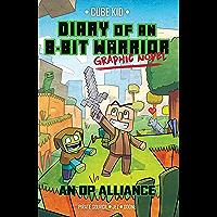 Diary of an 8-Bit Warrior Graphic Novel: An OP Alliance (8-Bit Warrior Graphic Novels Book 1) (English Edition)