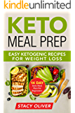 Keto Meal Prep: 14-Day Keto Meal Plan for Beginners: Easy Ketogenic Recipes for Weight Loss,  meal prep for beginners, keto meal prep) (English Edition)