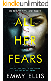All Her Fears (DI Tracy Collier Book 3)