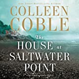 The House at Saltwater Point: A Lavender Tides Novel, Book 2