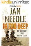 In Too Deep (A Kindle Single)