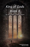 King of Gods Book II: (A Chinese Translation)
