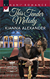 This Tender Melody (The Gentlemen of Queen City Book 1)