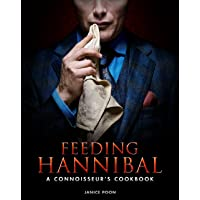 Image for Feeding Hannibal: A Connoisseur's Cookbook
